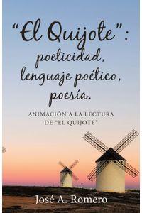 lib-el-quijote-poeticidad-lenguaje-poetico-poesia-penguin-random-house-9788491125808