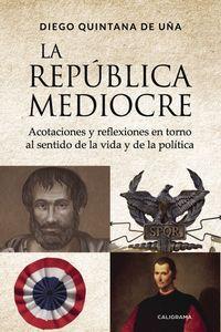 lib-la-republica-mediocre-penguin-random-house-9788417335151