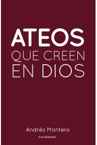 lib-ateos-que-creen-en-dios-penguin-random-house-9788417335335