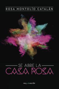 lib-se-abre-la-casa-rosa-penguin-random-house-9788491128779