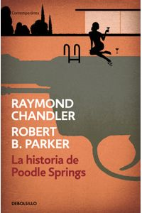 lib-la-historia-de-poodle-springs-penguin-random-house-9788466345064