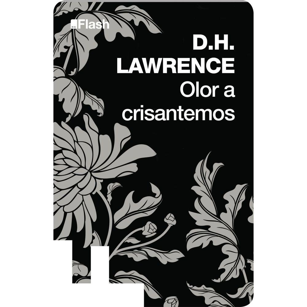 Resultado de imagen para Olor a crisantemos dh lawrence