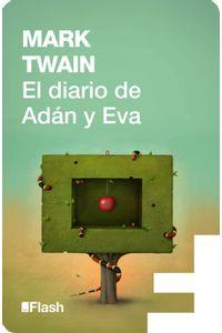 lib-el-diario-de-adan-y-eva-flash-relatos-penguin-random-house-9788415597148