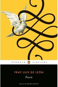 lib-poesia-fray-luis-de-leon-los-mejores-clasicos-penguin-random-house-9788491052609