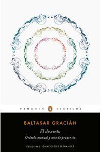 lib-el-discreto-y-oraculo-manual-y-arte-de-prudencia-los-mejores-clasicos-penguin-random-house-9788491053101