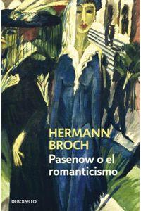 lib-pasenow-o-el-romanticismo-trilogia-de-los-sonambulos-1-penguin-random-house-9788499899282