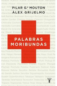 lib-palabras-moribundas-penguin-random-house-9788430609369