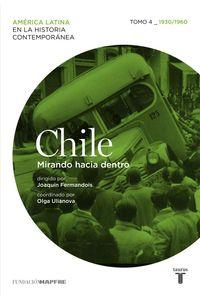 lib-chile-mirando-hacia-dentro-tomo-4-19301960-penguin-random-house-9788430617395