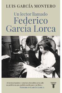 lib-un-lector-llamado-federico-garcia-lorca-penguin-random-house-9788430618255