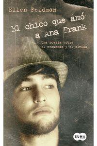 lib-el-chico-que-amo-a-ana-frank-penguin-random-house-9788483659861