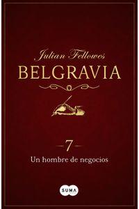 lib-un-hombre-de-negocios-belgravia-7-penguin-random-house-9788491291503
