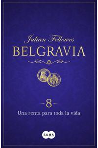 lib-una-renta-para-toda-la-vida-belgravia-8-penguin-random-house-9788491291510