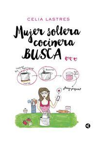 lib-mujer-soltera-cocinera-busca-penguin-random-house-9788403517141