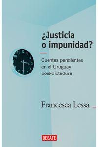 lib-justicia-o-impunidad-penguin-random-house-9789974732445