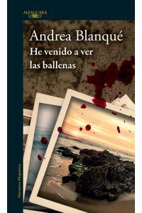 lib-he-venido-a-ver-las-ballenas-penguin-random-house-9789974881600