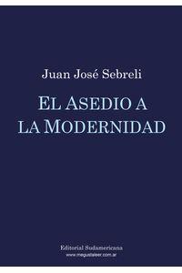 lib-el-asedio-a-la-modernidad-penguin-random-house-9789500734233