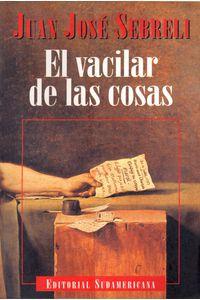 lib-el-vacilar-de-las-cosas-penguin-random-house-9789500734783