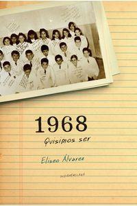 lib-1968-quisimos-ser-penguin-random-house-9789500737265