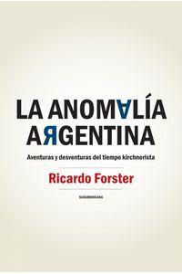 lib-la-anomalia-argentina-penguin-random-house-9789500737531