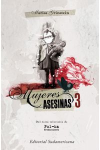 lib-mujeres-asesinas-3-penguin-random-house-9789500739368