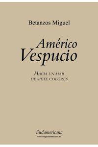 lib-americo-vespucio-penguin-random-house-9789500739948