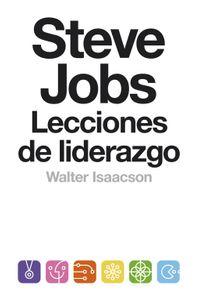 lib-steve-jobs-lecciones-de-liderazgo-coleccion-endebate-penguin-random-house-9788499923963