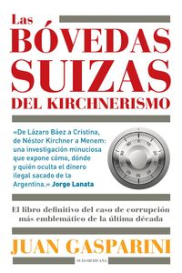 lib-las-bovedas-suizas-del-kirchnerismo-penguin-random-house-9789500745215