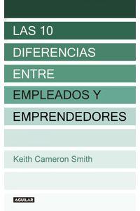 lib-las-10-diferencias-entre-empleados-y-emprendedores-penguin-random-house-9786071124128