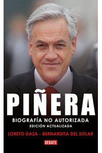 lib-pinera-biografia-no-autorizada-penguin-random-house-9789569545580