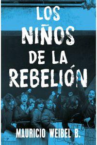 lib-los-ninos-de-la-rebelion-penguin-random-house-9789569582615