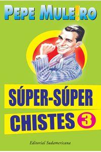 lib-supersuper-chistes-3-penguin-random-house-9789500747776