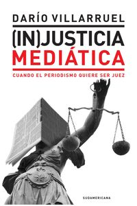 lib-injusticia-mediatica-penguin-random-house-9789500747813