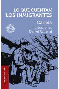 lib-lo-que-cuentan-los-inmigrantes-penguin-random-house-9789500752190