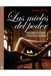 lib-las-mieles-del-poder-penguin-random-house-9786073109550