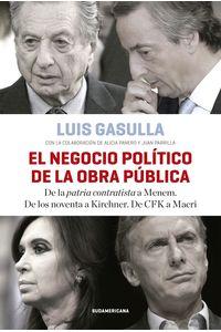 lib-el-negocio-politico-de-la-obra-publica-penguin-random-house-9789500758024
