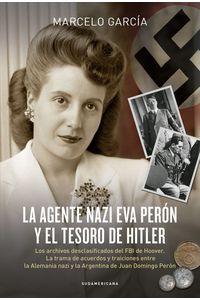 lib-la-agente-nazi-eva-peron-y-el-tesoro-de-hitler-penguin-random-house-9789500759304