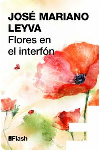 lib-flores-en-el-interfon-penguin-random-house-9786073114011