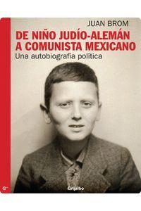 lib-de-nino-judioaleman-a-comunista-mexicano-penguin-random-house-9786073114387