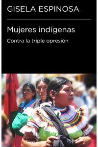 lib-mujeres-indigenas-penguin-random-house-9786073118002