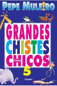 lib-grandes-chistes-para-chicos-5-penguin-random-house-9789502805344