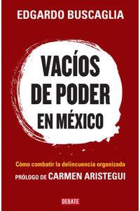 lib-vacios-de-poder-en-mexico-penguin-random-house-9786073118651