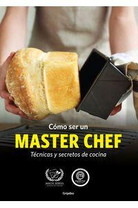 lib-como-ser-un-master-chef-penguin-random-house-9789502807652