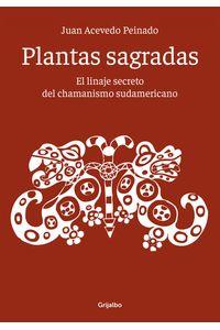 lib-plantas-sagradas-penguin-random-house-9789502809649