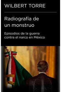 lib-radiografia-de-un-monstruo-penguin-random-house-9786073127172