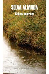 lib-chicas-muertas-penguin-random-house-9789873650314
