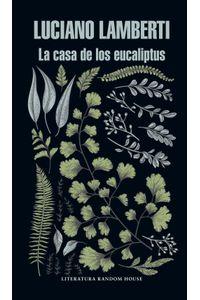 lib-la-casa-de-los-eucaliptus-penguin-random-house-9789873987731