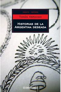 lib-historias-de-la-argentina-deseada-penguin-random-house-9789875666740