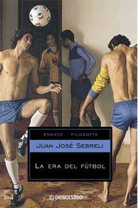 lib-la-era-del-futbol-penguin-random-house-9789875666825