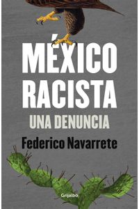 lib-mexico-racista-penguin-random-house-9786073143646