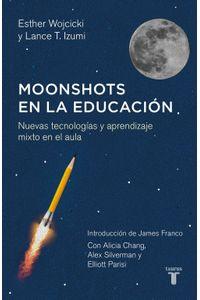lib-moonshots-en-la-educacion-penguin-random-house-9786073144353